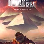 Downward Spiral: Horus Station (PSN)