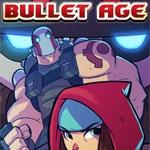 Bullet Age (eShop)