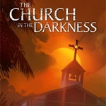 Análisis de The Church In the Darkness - PS4