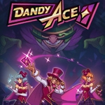 [Early Access] Dandy Ace